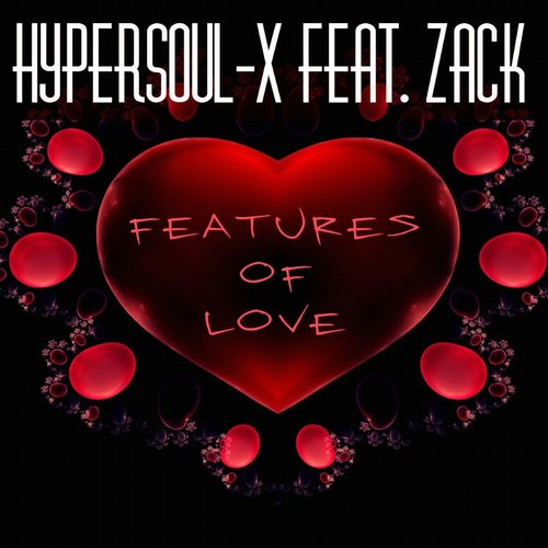 Zack, HyperSOUL-X - Features Of Love (feat. Zack) [INER 006]